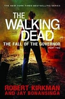 Walking Dead Novel HC vol 04 Fall of the Governor part 2