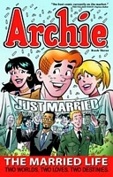Archie the Married Life TP vol 03